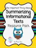 The Important Thing About Summarizing Informational Texts