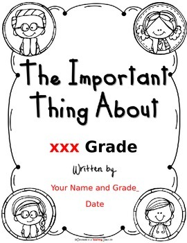 The Important Thing About XXX Grade - An End-of-the-Year Class Book Idea