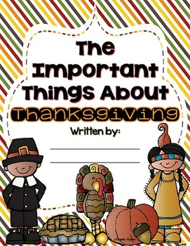 """The """"Important Things"""" About Thanksgiving {FREE Class Book}"""