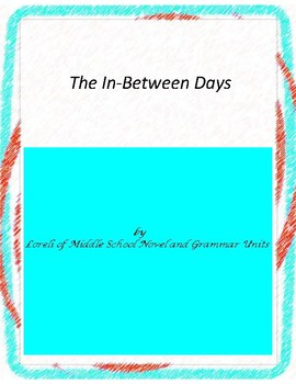The In-Between Days Literature and Grammar Unit