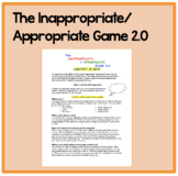 The Inappropriate/Appropriate Game 2.0: For social skills, context is key!