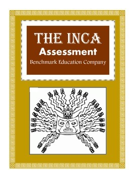 Ancient Civilizations - The Inca / Assessment / Benchmark Education Company