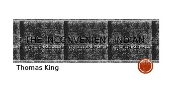 The Inconvenient Indian Novel Study Thomas King PowerPoint