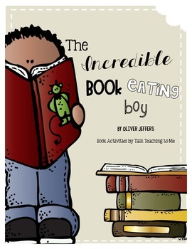 The Incredible Book Eating Boy {Writing activities, cut & paste + a craftivity!}