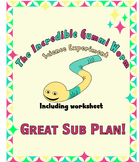 The Incredible Gummi Worm Science Project Good Emergency Sub Plan
