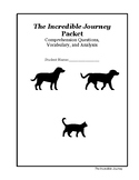 The Incredible Journey Workbook: Vocab, Comprehension Questions, Activities