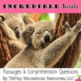Incredible Koala Science Passages and Comprehension Questions No Prep