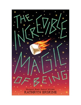 The Incredible Magic of Being, Comprehension Questions, Chapters 1-3