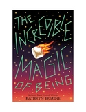 The Incredible Magic of Being, Comprehension Questions, Ch