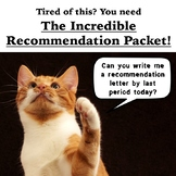 The Incredible Letter of Recommendation Packet (Back to School)