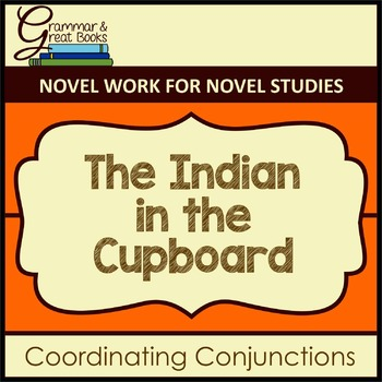 The Indian in the Cupboard: Coordinating Conjunctions