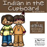 The Indian In the Cupboard Novel Unit and DIGITAL Resource