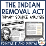 Primary Source Analysis of Andrew Jackson's Indian Removal Act of 1830