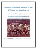 The Indian Removal Act and Trail of Tears - Webquest and Video Analysis with Key