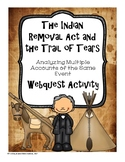 The Indian Removal Act and the Trail of Tears: Multiple Accounts Webquest