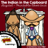 The Indian in the Cupboard Novel Study: vocabulary, comprehension, writing, MORE