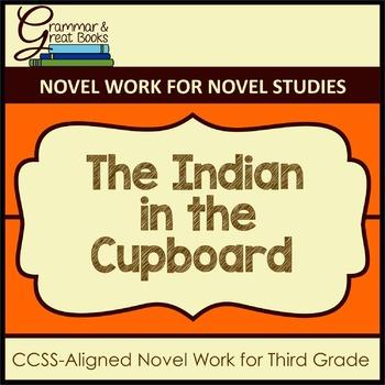 The Indian in the Cupboard: Novel Work for 3rd Grade Grammar Gurus