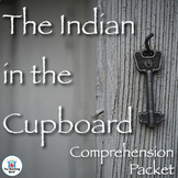 The Indian in the Cupboard Comprehension Packet