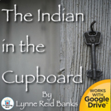 The Indian in the Cupboard Unit Novel Study