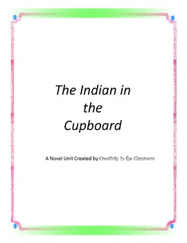 The Indian in the Cupboard Novel Unit Plus Grammar