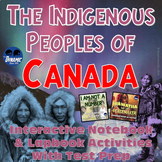 The Indigenous Peoples of Canada Interactive Notebook Mega Bundle with Test Prep