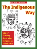 The Indigenous Way - An Australian Aboriginal Case Study