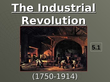 The Industrial Revolution Animated Powerpoint & Notes (5.1)