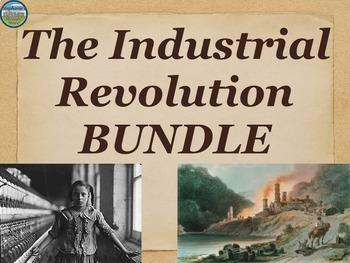 The Industrial Revolution BUNDLE