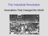 The Industrial Revolution Begins
