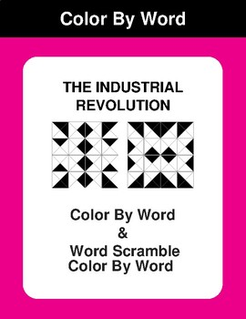 The Industrial Revolution - Color By Word & Color By Word Scramble Worksheets