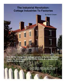 The Industrial Revolution: Cottage Industries To Factories
