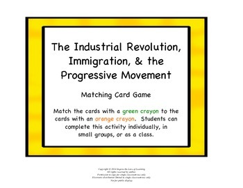 The Industrial Revolution, Immigration, & the Progressive Movement