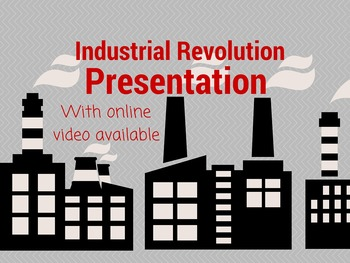 The Industrial Revolution Notes and Video Explanation
