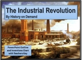 The Industrial Revolution PowerPoint - Guided Outline, & Inventors Chart