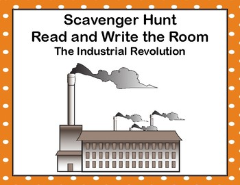 The Industrial Revolution- Read and Write The Room Scavenger Hunt