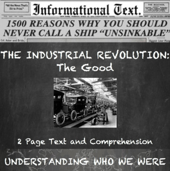 The Industrial Revolution--The Good
