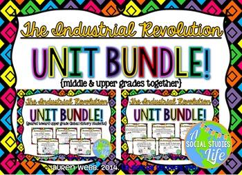 Industrial Revolution UNIT BUNDLE {middle & upper grades together}