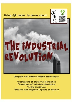The Industrial Revolution Unit - using QR codes
