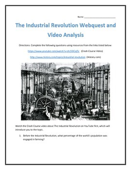 The Industrial Revolution- Webquest and Video Analysis with Key