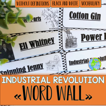 Industrial Revolution Word Wall without definitions - Black and White