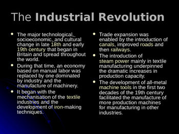 The Industrial Revolution: a power point presentation