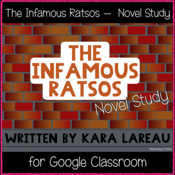 The Infamous Ratsos - Novel Study (Great for Google Classroom)