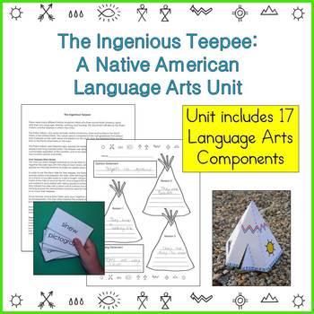 Native American Studies Language Arts Unit: The Ingenious Teepee