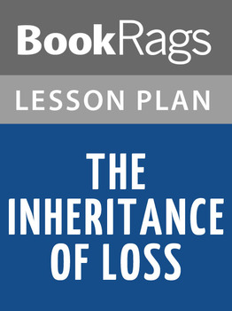 The Inheritance of Loss Lesson Plans
