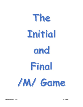 The Initial and Final /M/ Game