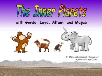 The Inner Planets with Gordo and Laya