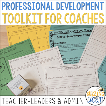Professional Development Toolkit for Coaches, Administrators & Teacher Leaders