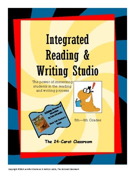 The Integrated Reading & Writing Studio - 5th &6th Grades