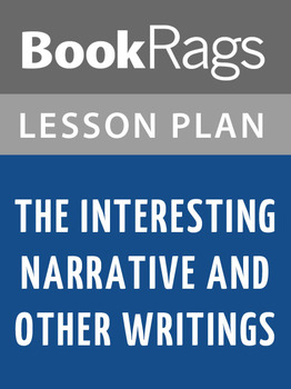 The Interesting Narrative and Other Writings Lesson Plans