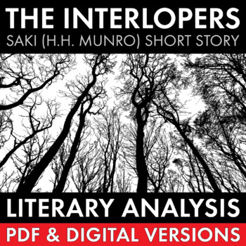"interlopers analysis In the short story ""the interlopers"" the author, saki, uses the setting of the story to  enhance the literary elements of plots, conflict, theme, and atmosphere."